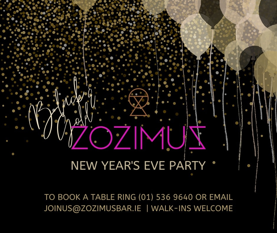 New Years Eve Party Dublin - Zozimus